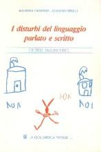 """Copertina del libro """"I disturbi del linguaggio parlato e scritto. Criteri diagnostici"""" di Maurizia Guderzo e Giacomo Stella"""