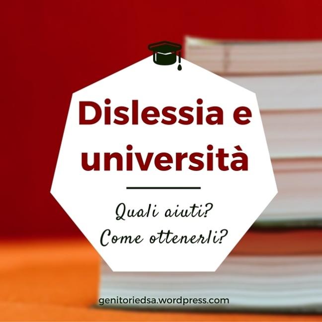 titolo dislessia e universita quali aiuti e come ottenerli e sullo sfondo una pila di libri