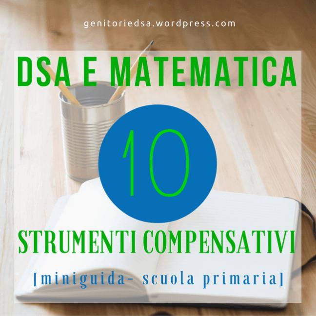 Strumenti compensativi matematica primaria : titolo in sovraimpressione su immagine di quaderno e portapenne