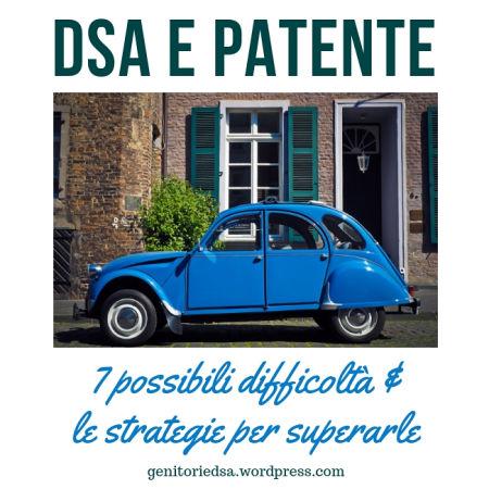 DSA e patente: 7 possibili difficoltà e le strategie per superarle